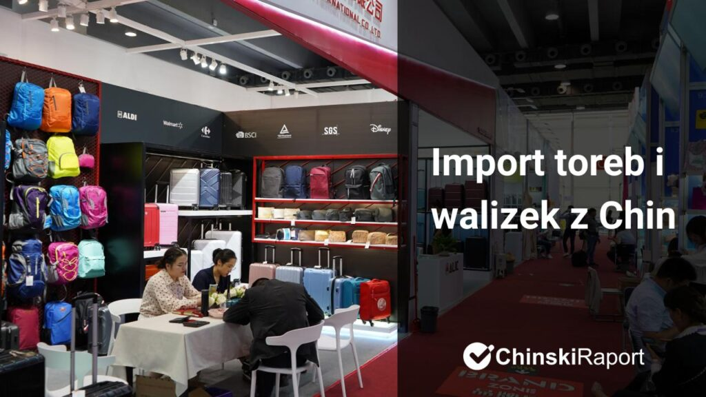 import toreb i walizek z Chin